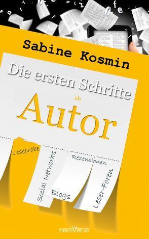 Die ersten Schritte als Autor von Kosmin,  Sabine