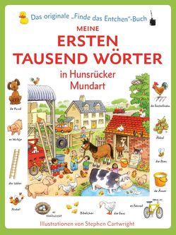 Die ersten tausend Wörter in Hunsrücker Mundart von Amery,  Heather, Peil,  Josef