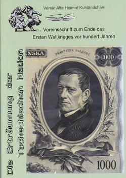 Die Erträumung der Tschechischen Nation von Alte Heimat,  Verein heimattreuer Kuhländer