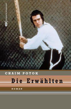 Die Erwählten von Potok,  Chaim
