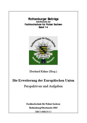 Die Erweiterung der Europäischen Union von Kühne,  Eberhard, Rasch,  Horst