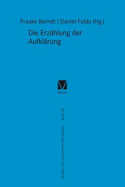 Die Erzählung der Aufklärung von Berndt,  Frauke, Fulda,  Daniel, Pierstorff,  Cornelia