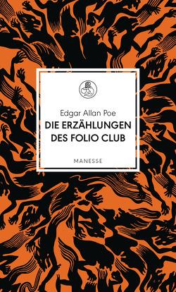 Die Erzählungen des Folio Clubs von Bunz,  Rainer, Poe,  Edgar Allan