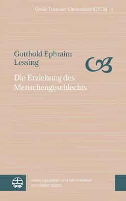Die Erziehung des Menschengeschlechts von Lessing,  Gotthold Ephraim, Sparn,  Walter