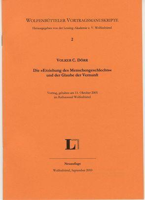 """Die """"Erziehung des Menschengeschlechts"""" und der Glaube der Vernunft. von Dörr,  Volker C, Lessing-Akademie Wolfenbüttel"""