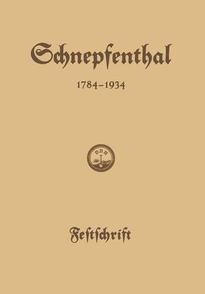 Die Erziehungsanstalt Schnepfenthal 1784–1934 von Ausfeld,  Friedrich, Müller,  Johannes Ludolf