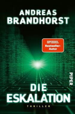 Die Eskalation von Brandhorst,  Andreas