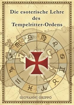 Die esoterische Lehre des Tempelritter-Ordens von Grippo,  Giovanni