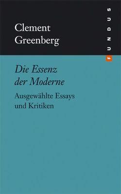 Die Essenz der Moderne von Greenberg,  Clement, Lüdeking,  Karlheinz