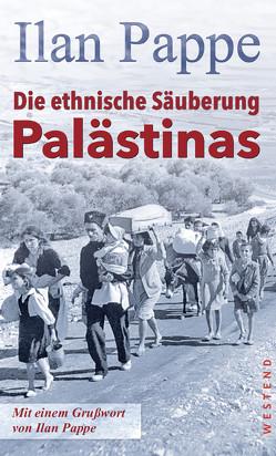 Die ethnische Säuberung Palästinas von Pappe,  Ilan