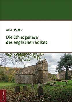 Die Ethnogenese des englischen Volkes von Poppe,  Julian