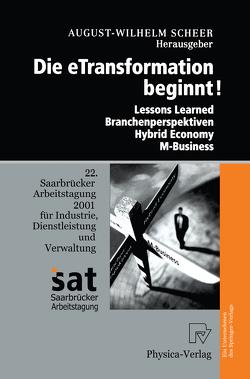 Die Etransformation Beginnt! von Fröhling,  A., Scheer,  August-Wilhelm, Schneider-Brennecke,  N.