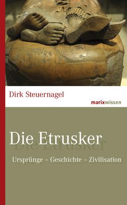 Die Etrusker von Steuernagel,  Dirk