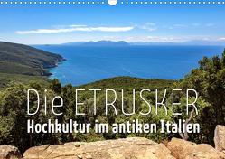 Die Etrusker – Hochkultur im antiken Italien (Wandkalender 2021 DIN A3 quer) von - Monika Hoffmann,  Reise-Zikaden.de