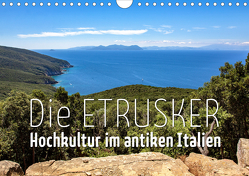 Die Etrusker – Hochkultur im antiken Italien (Wandkalender 2021 DIN A4 quer) von - Monika Hoffmann,  Reise-Zikaden.de
