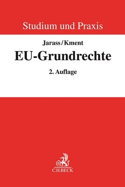 Die EU-Grundrechte von Jarass,  Hans D, Kment,  Martin