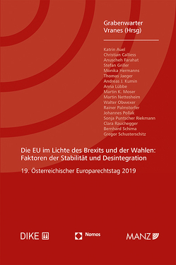 Die EU im Lichte des Brexits und der Wahlen Europarechtstag 2019 von Grabenwarter,  Christoph, Vranes,  Erich