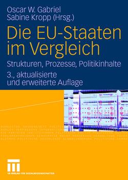 Die EU-Staaten im Vergleich von Gabriel,  Oscar W., Kropp,  Sabine