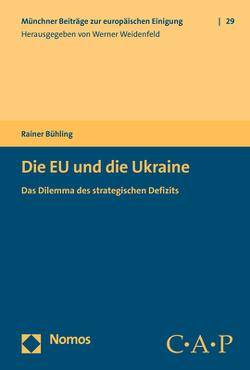 Die EU und die Ukraine von Bühling,  Rainer