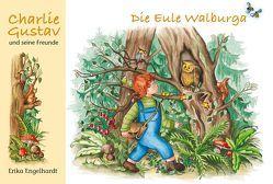 Die Eule Walburga von Engelhardt,  Erika