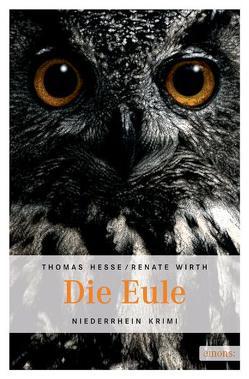 Die Eule von Hesse,  Thomas, Wirth,  Renate