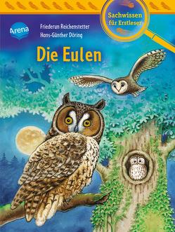 Die Eulen von Döring,  Hans Günther, Reichenstetter,  Friederun