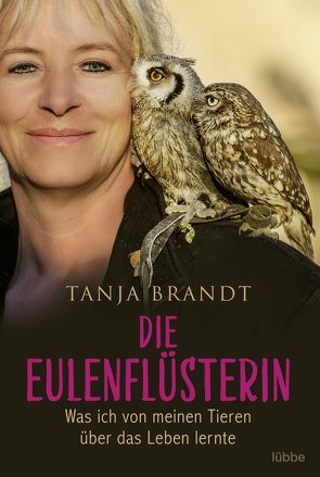 Die Eulenflüsterin von Brandt,  Tanja