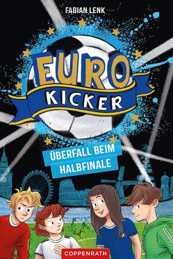 Die Euro-Kicker (Bd. 2) von Krapp,  Thilo, Lenk,  Fabian