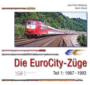 Die EuroCity-Züge Bd. 1 von Brandt,  Martin, Malaspina,  Jean-Pierre
