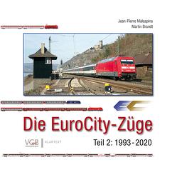 Die EuroCity-Züge Bd. 2 von Brandt,  Martin, Malaspina,  Jean-Pierre
