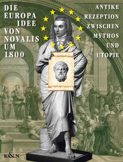 Die EUROPA-Idee von Novalis um 1800 von Rommel,  Gabriele