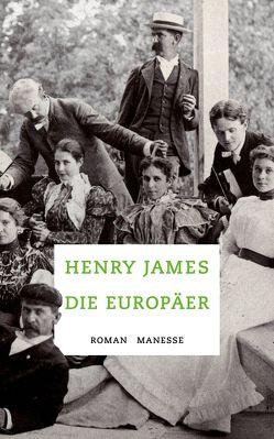 Die Europäer von James,  Henry, Ott,  Andrea, Seibt,  Gustav
