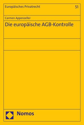 Die europäische AGB-Kontrolle von Appenzeller,  Carmen