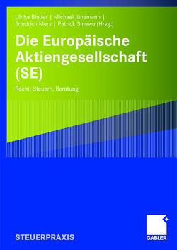 Die Europäische Aktiengesellschaft (SE) von Binder,  Ulrike, Jünemann,  Michael, Koch,  Jenny, Sinewe,  Patrick