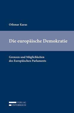 Die europäische Demokratie von Karas,  Othmar