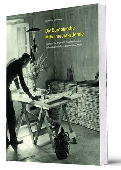 Die Europäische Mittelmeerakademie von Heinze-Greenberg,  Ita