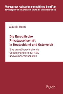 Die Europäische Privatgesellschaft in Deutschland und Österreich von Heim,  Claudia