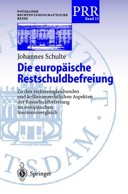 Die europäische Restschuldbefreiung von Schulte,  Johannes