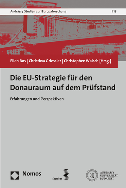 Die EU-Strategie für den Donauraum auf dem Prüfstand von Bos,  Ellen, Griessler,  Christina, Walsch,  Christopher