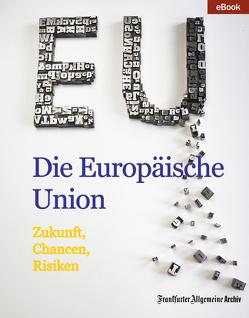 Die Europäische Union von Fella,  Birgitta, Frankfurter Allgemeine Archiv
