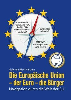 Die Europäische Union – der Euro – die Bürger von Ried-Hertlein,  Gabriele