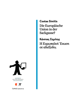 Die Europäische Union in der Sackgasse?/Η Ευρωπαϊκή Ένωση σε αδιέξοδο; von Simitis,  Costas