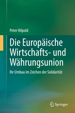 Die Europäische Wirtschafts- und Währungsunion von Hilpold,  Peter