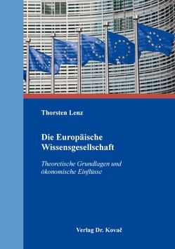 Die Europäische Wissensgesellschaft von Lenz,  Thorsten