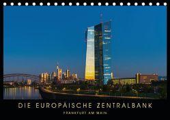 Die Europäische Zentralbank (Tischkalender 2019 DIN A5 quer)