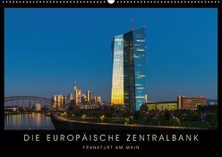 Die Europäische Zentralbank (Wandkalender 2018 DIN A2 quer) von Stelzner,  Georg
