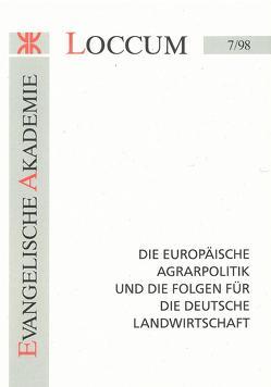 Die Europäische Agrarpolitik und die Folgen für die deutsche Landwirtschaft von Jarre,  Jan