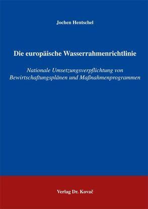 Die europäische Wasserrahmenrichtlinie von Hentschel,  Jochen