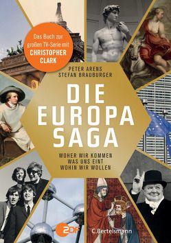 Die Europasaga von Arens,  Peter, Brauburger,  Stefan