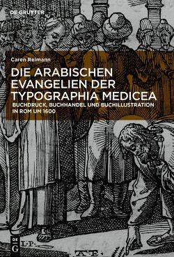 Die Evangelien der Typographia Medicea von Reimann,  Caren